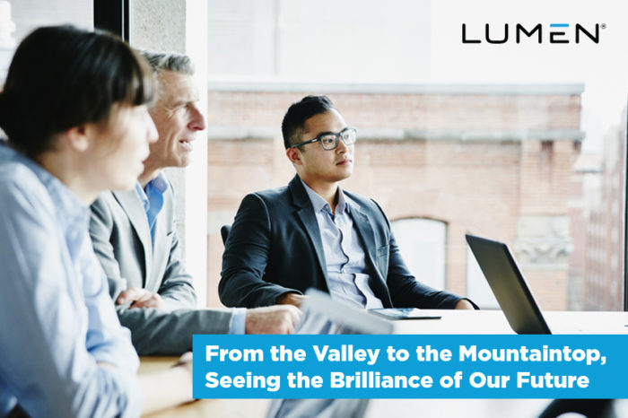 From the valley to the mountaintop, seeing the brilliance of our future